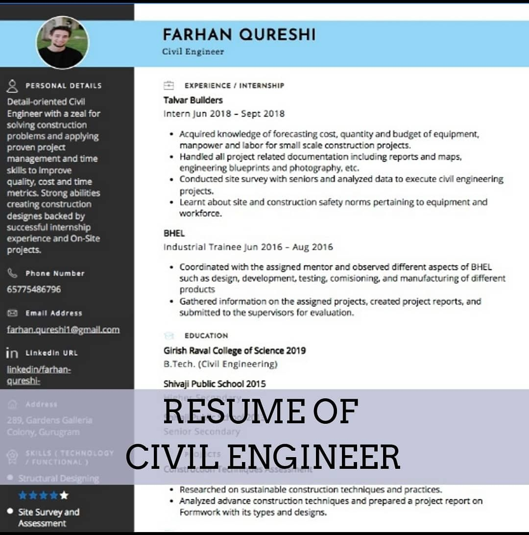 An ideal civil engineer's resume should clearly