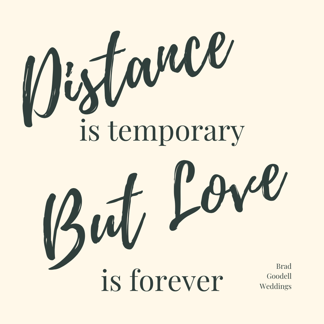 Distance And Love Words Of Encouragement Bride Quotes Quotes