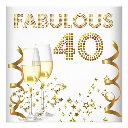 40 fabulous gold champagne 40th birthday party invitation gold 40 fabulous gold champagne 40th birthday party 525x525 square paper invitation card filmwisefo