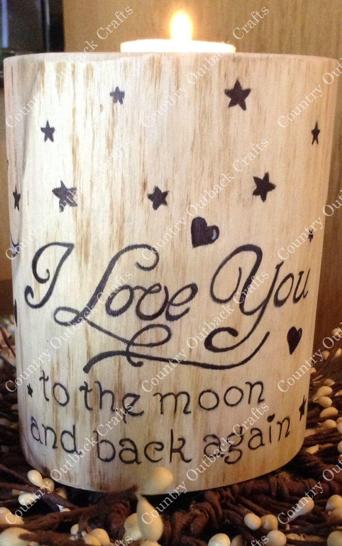 I Love you to the moon and back Log Pillar Tea Light