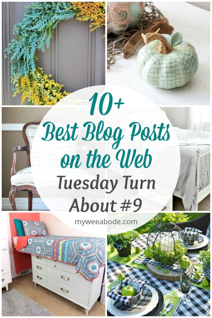 Tuesday Turn About is all about learning the best on the web! DIY tablescapes, furniture makeovers, crafts, and home decor are all featured in this series. #myweeabode #tuesdayturnabout #diyprojects #bestblogposts #easydecor #crafts