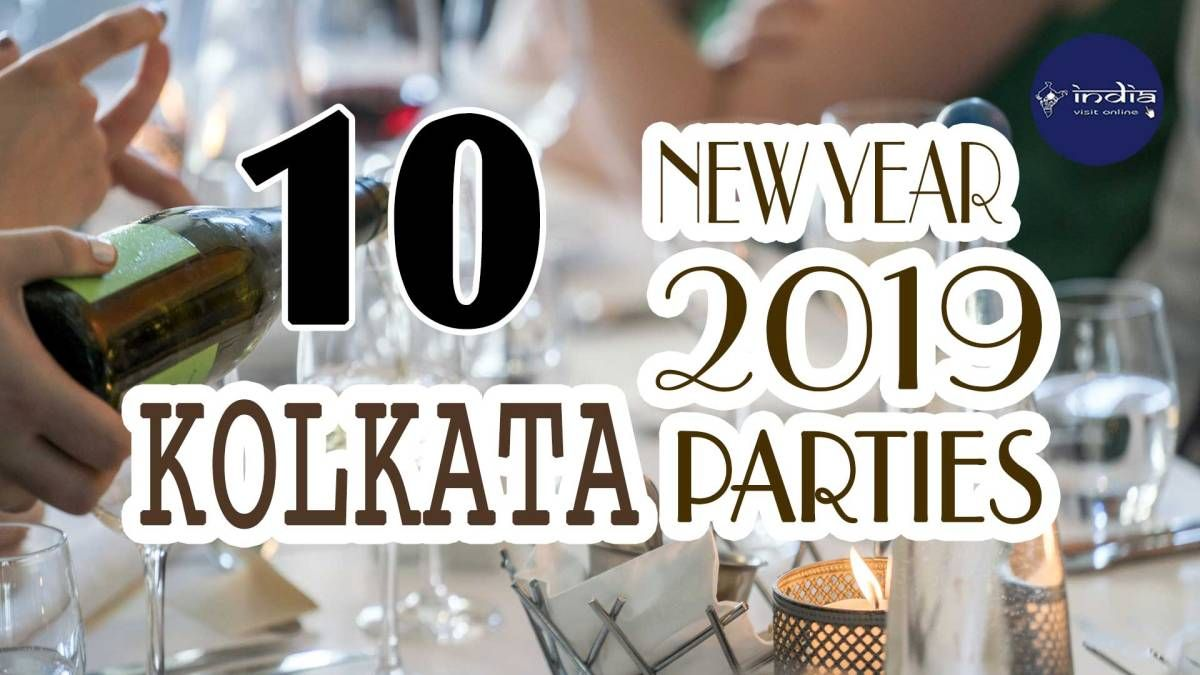 Popular Places To Celebrate New Year 2019 In Kolkata Newyear Celebration Party Years