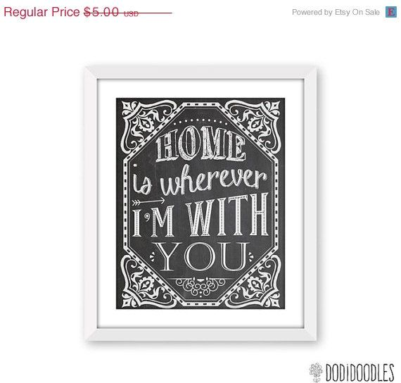 65% OFF SALE Home Is Wherever I'm With You, Printable Art Print, Chalkboard Printable, Instant Download, Love Quote Printable, Printable Cha