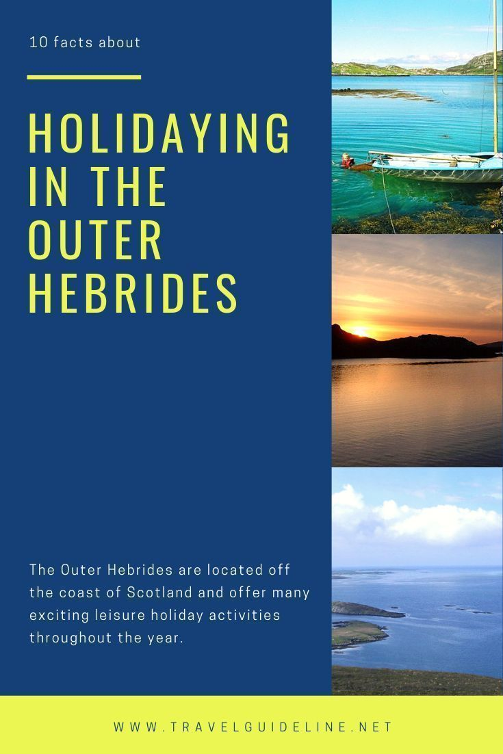 10 Facts About Holidaying in the Outer Hebrides #outerhebrides The Outer Hebrides are located off the coast of Scotland, and offer many exciting leisure holiday activities throughout the year. #travel #outerhebrides 10 Facts About Holidaying in the Outer Hebrides #outerhebrides The Outer Hebrides are located off the coast of Scotland, and offer many exciting leisure holiday activities throughout the year. #travel #outerhebrides 10 Facts About Holidaying in the Outer Hebrides #outerhebrides The O #outerhebrides