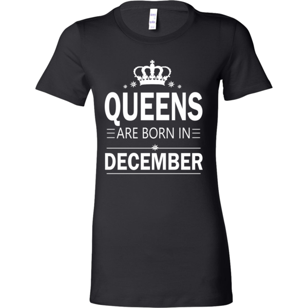 QUEENS ARE BORN IN DECEMBER- BIRTHDAY SHIRT, HOODIE, TANK