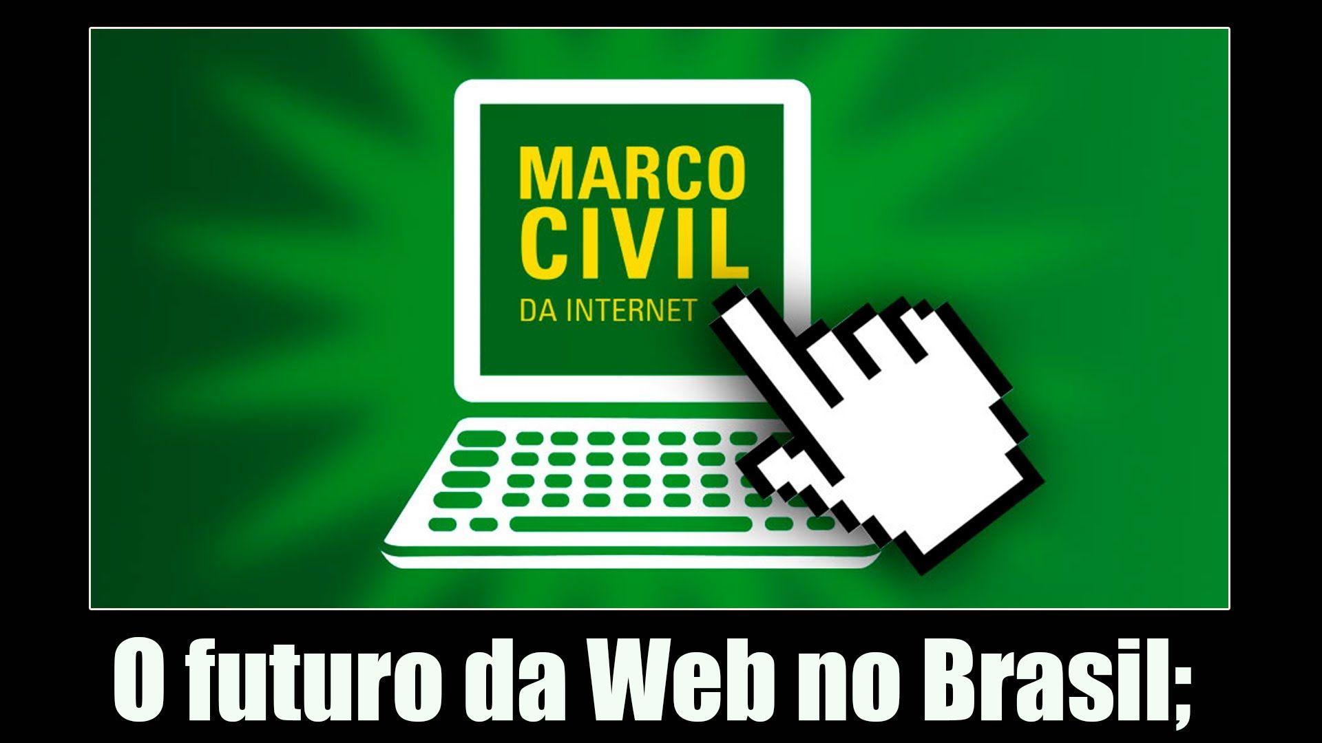 Marco civil da internet - O futuro da web no Brasil | Augusto Cesar ...