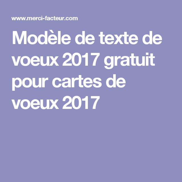 mod le de texte de voeux 2017 gratuit pour cartes de voeux 2017 cartes pinterest texte de. Black Bedroom Furniture Sets. Home Design Ideas