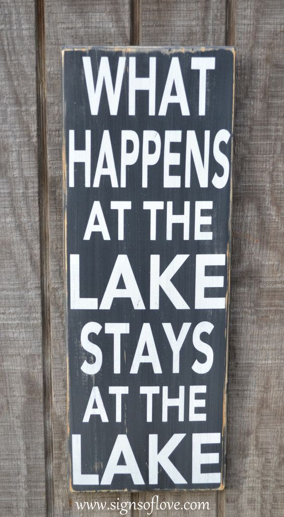 Lake Quote Sign Lake House Decor Custom Wood Sign What Happens At The Lake  Stays Reclaimed