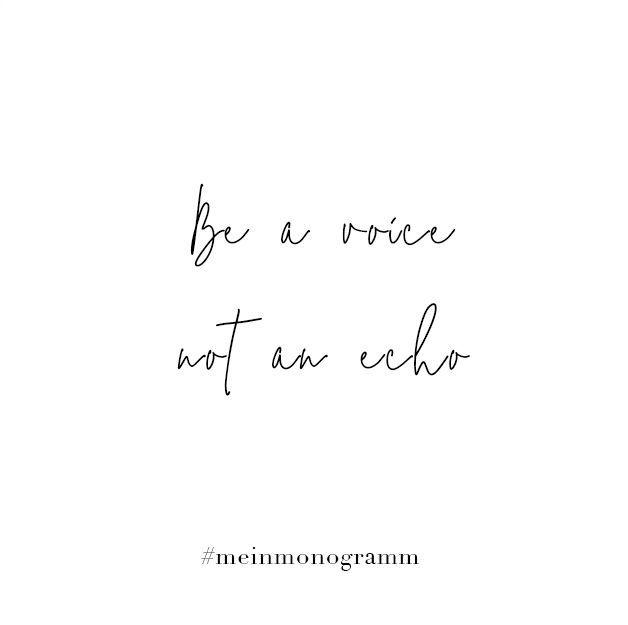 Be A Voice Not An Echo Zitat Englisch Kurz Nachdenken