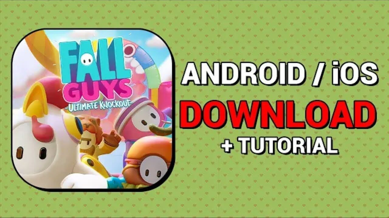 Fall guys androidios download tutorial play fall guys