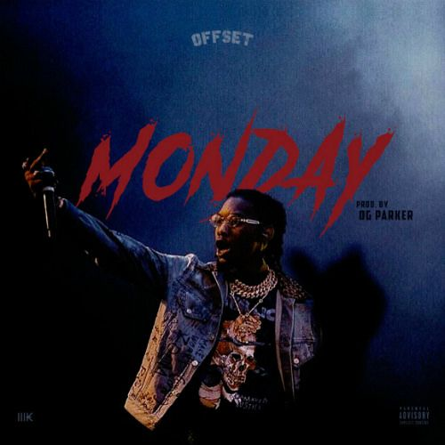 Offset Monday Offsetyrn News Songs Songs Music Online