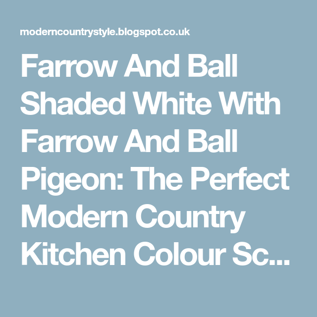 Best Farrow And Ball Shaded White With Farrow And Ball Pigeon 400 x 300