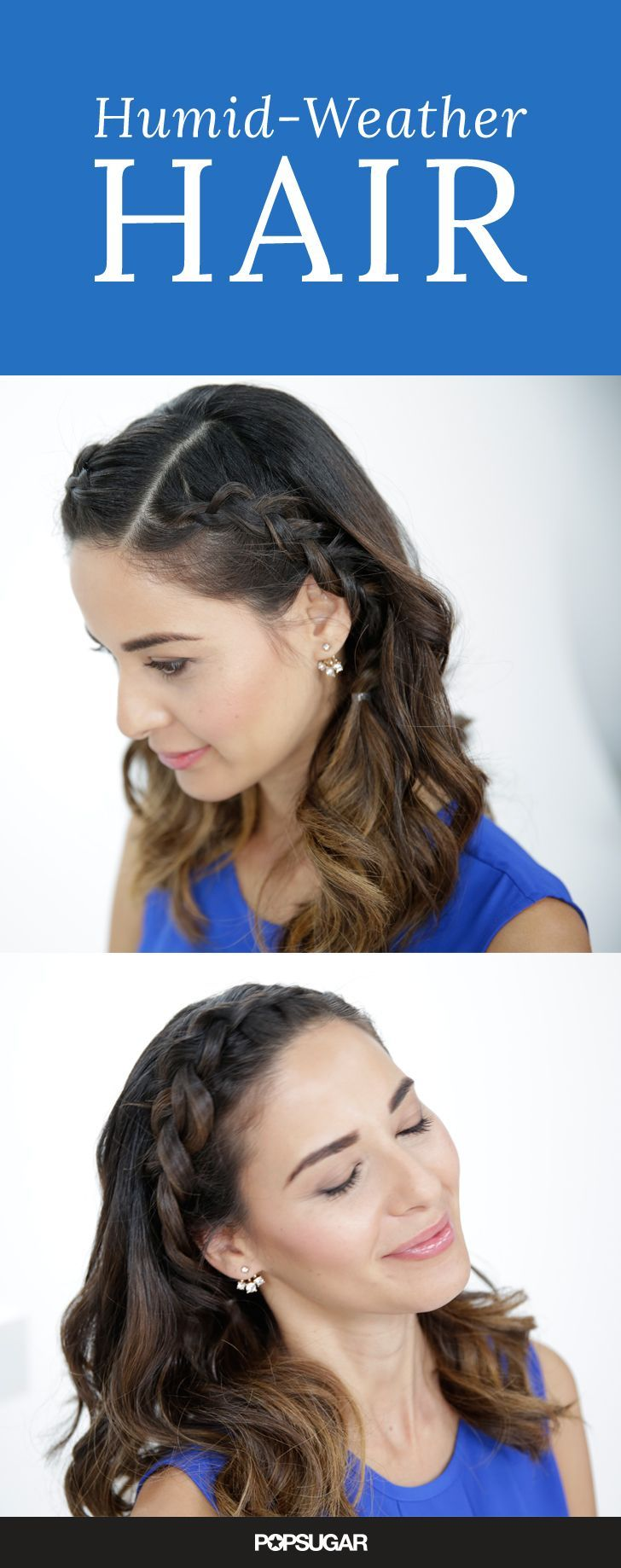 a 5-minute hairstyle that doesn't look lazy | humid weather, hair