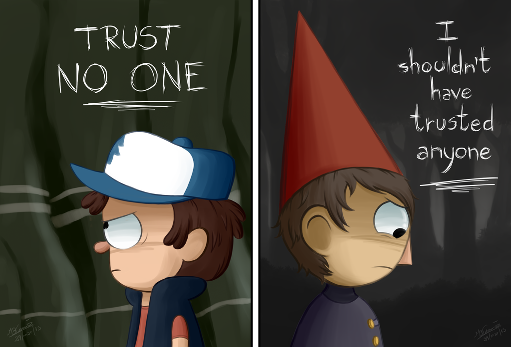 Trust Gravity Falls And Over The Garden Wall By Koizumi Marichan