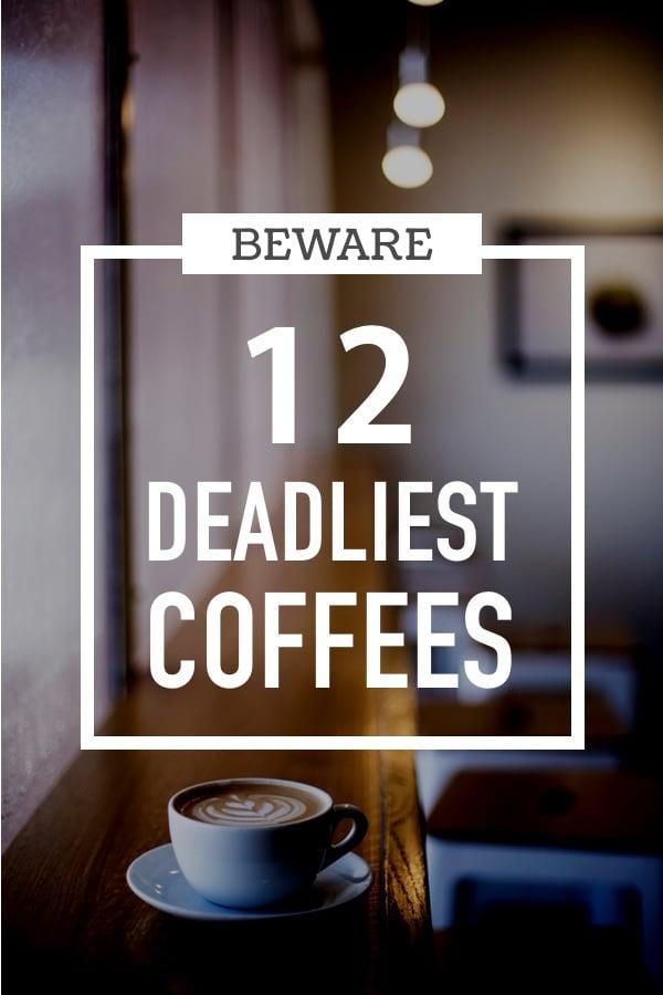 The 12+ Deadliest (Strongest) Coffee Brands coffee