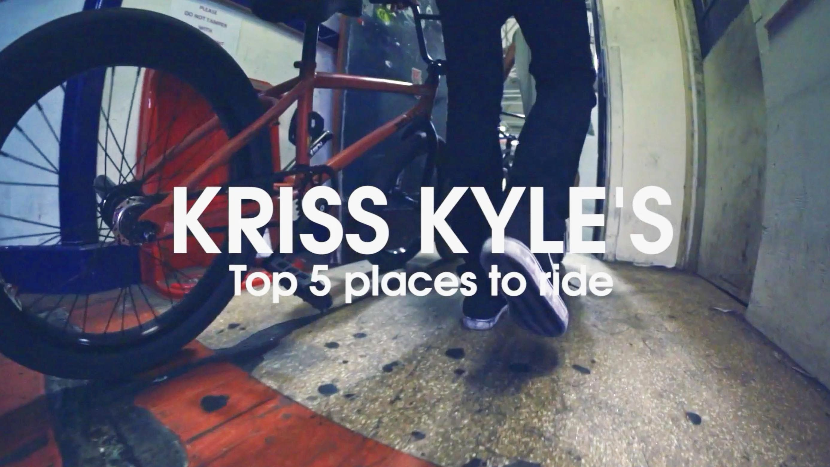 Kriss Kyle's Top 5 Places To Ride BMX