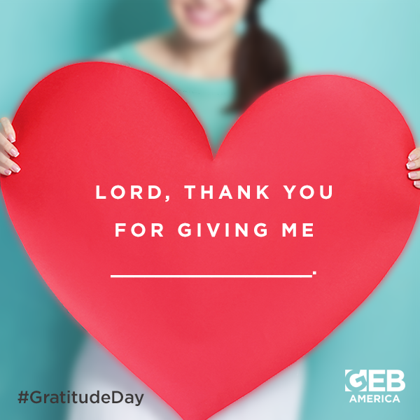 What would you like to thank God for?