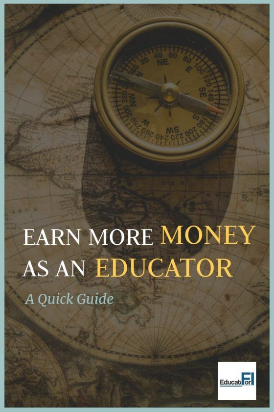 Quick Guide How to Make More Money as an Educator Make
