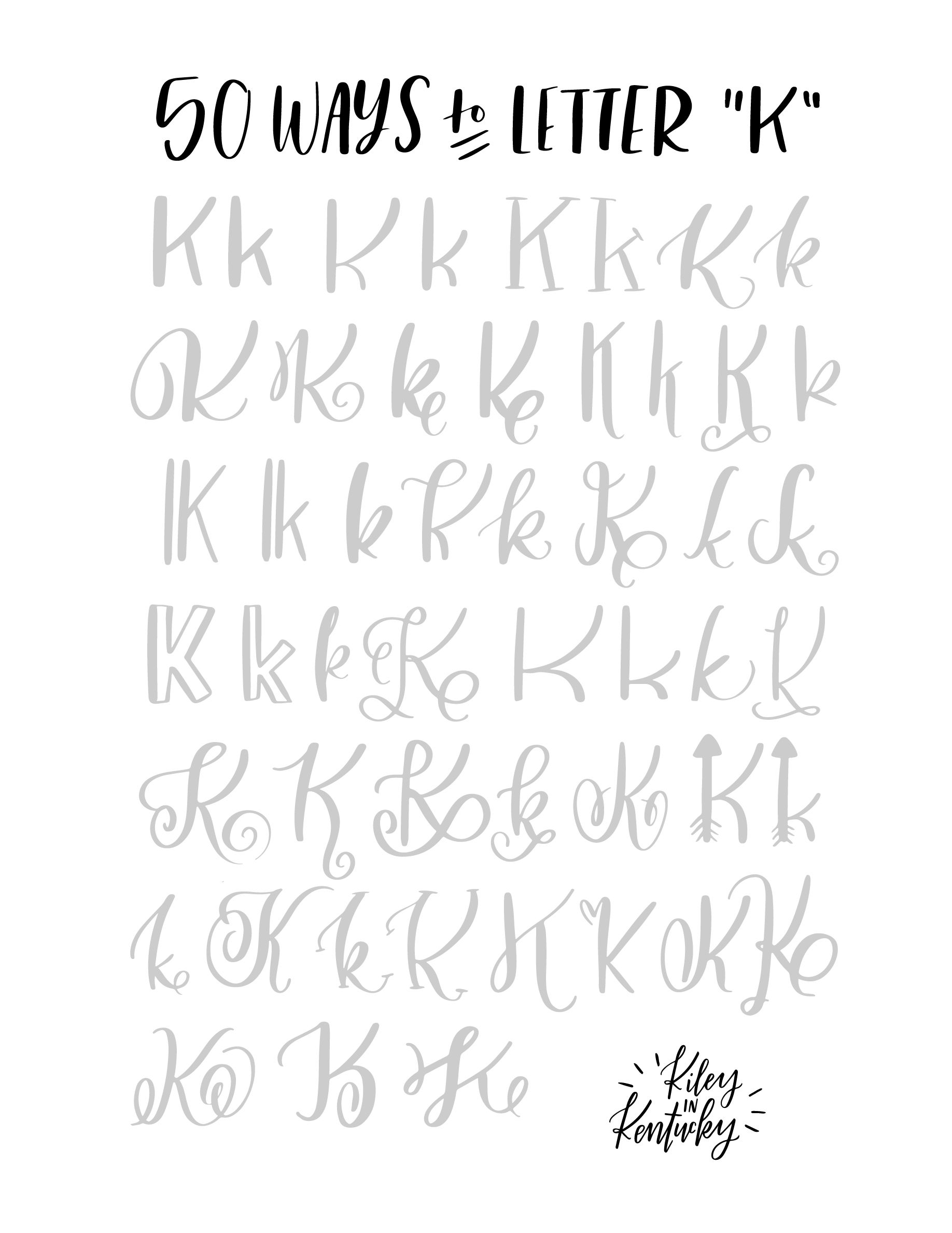 50 Ways To Write The Letter K Calligraphy Pinterest