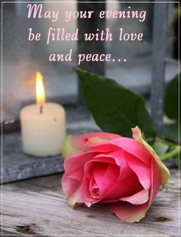 Have A Blessed Evening With Images Candles Candlelight