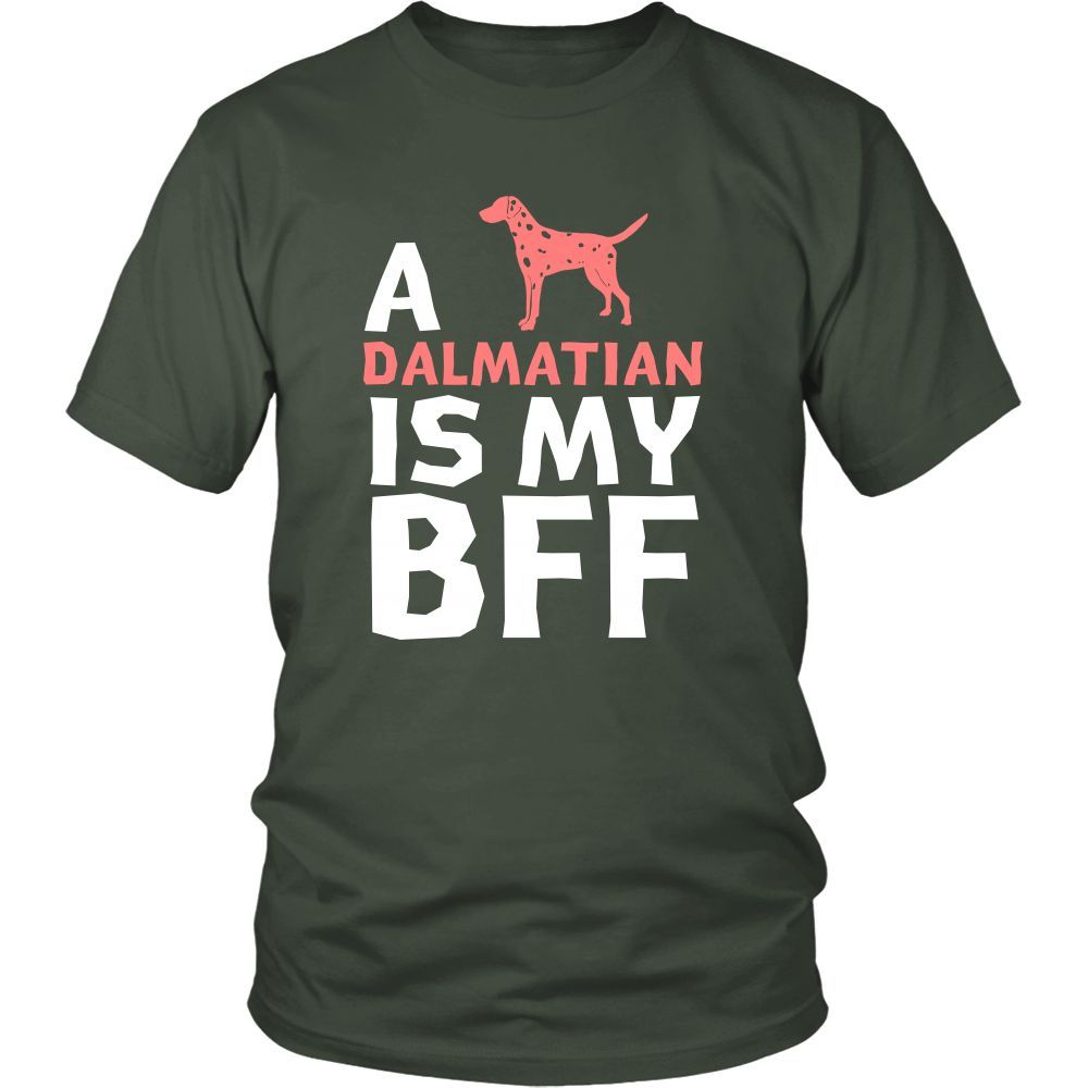Dalmatian Shirt - a Dalmatian is my bff- Dog Lover Gift