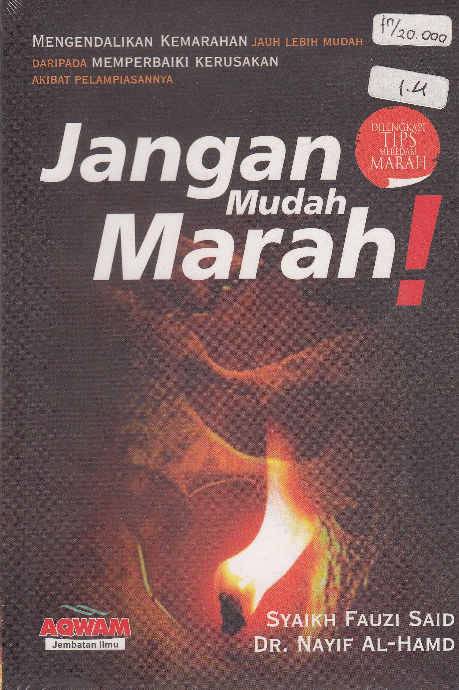 Sejatinya Marah Tidak Bisa Dilepaskan Dari Peran Serta Setan Menurut Imam Ibnu Qayyim Al Jauziyyah Selain Hawa Nafsu Marah Merupakan Hawa Nafsu Marah Buku