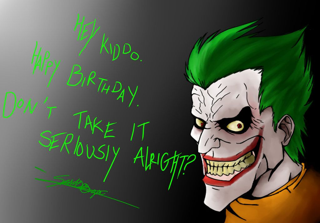 Happy Birthday From The Joker By Spiritoforigin On Deviantart Happy Birthday Cards Happy Birthday Cards Images Joker