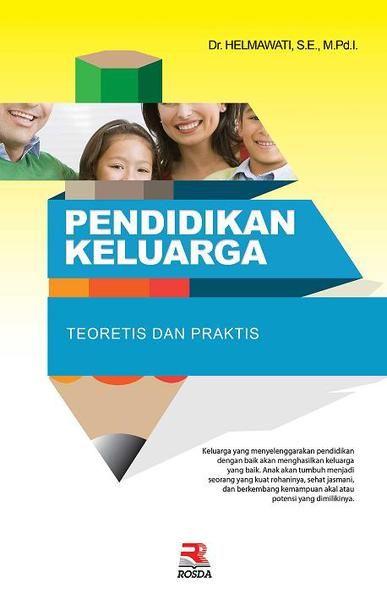 Jual Pendidikan Keluarga Teoretis Dan Praktis Di Lapak Widya