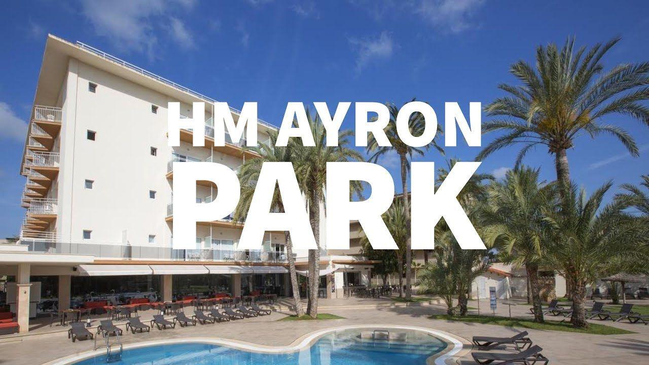 Hotel Hm Ayron Park En Playa De Palma Mallorca España Mallorca Playa Palmas