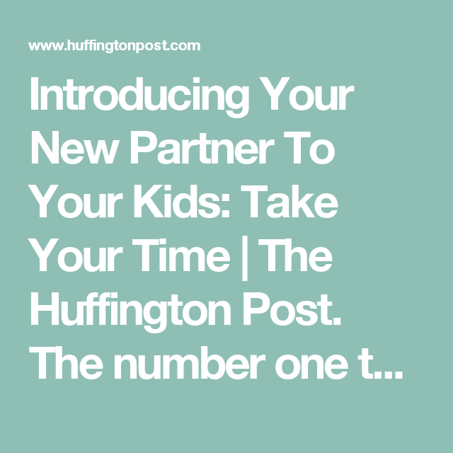 when should you introduce your child to a new partner