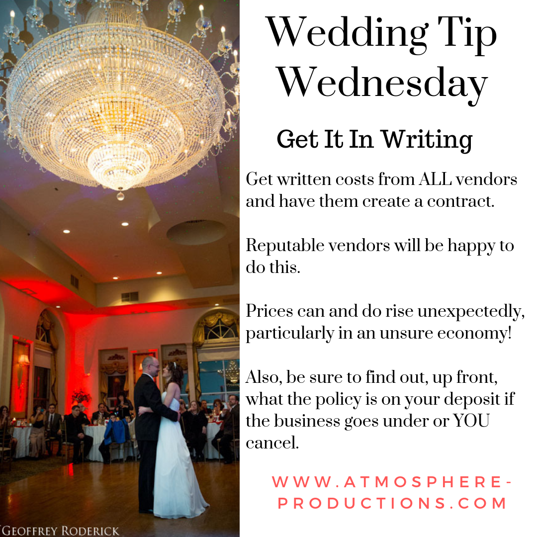 Wedding Tip Wednesday Get It In Writing Wedding Planning Tips By Atmosphere Productions Dj S Lighting Live Musician Wedding Dj Wedding Tips Fun Wedding