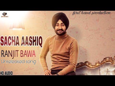 Sacha Aashiq Koi Nahi Ranjit Bawa New Punjabi Mp3 Songs Download Free Music Given By Desi Routz Lyrics By Gursewak Mann Songs Mp3 Song Download Free Songs