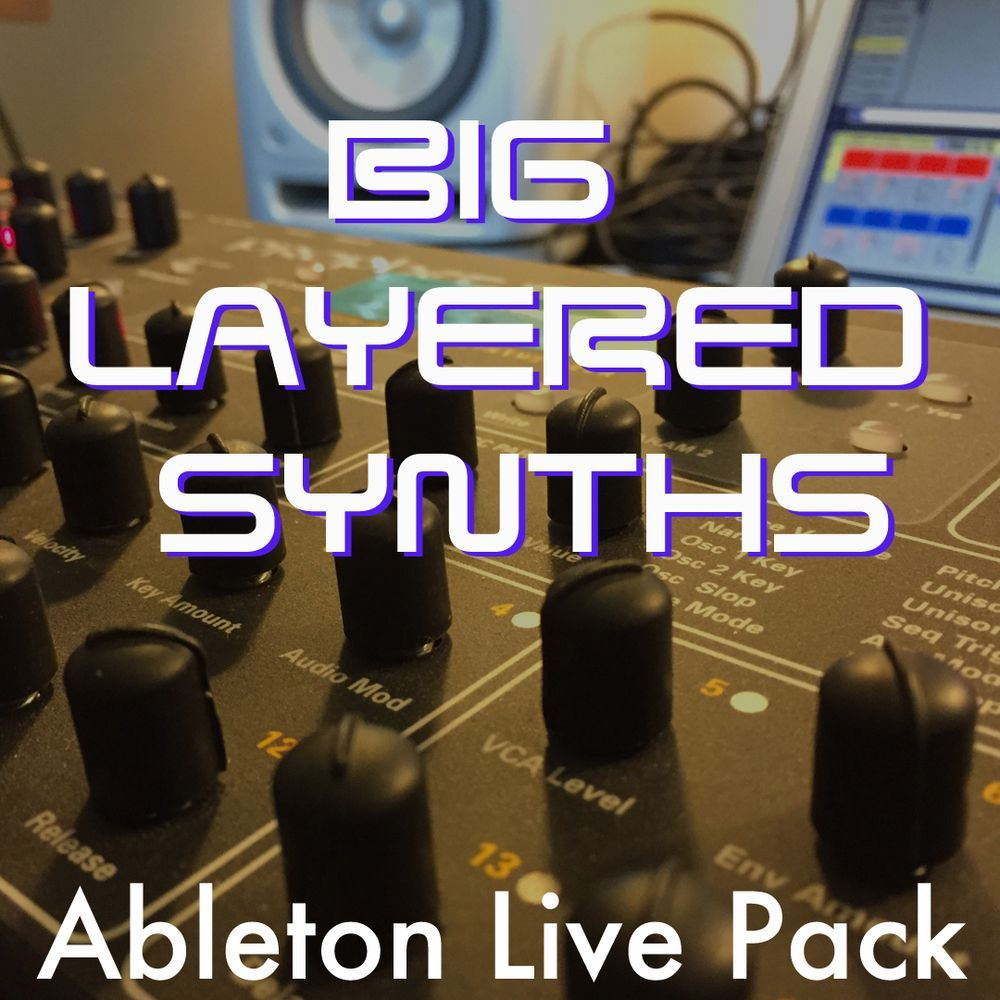 Big Layered Synths Ableton Live Pack Ableton, Ableton