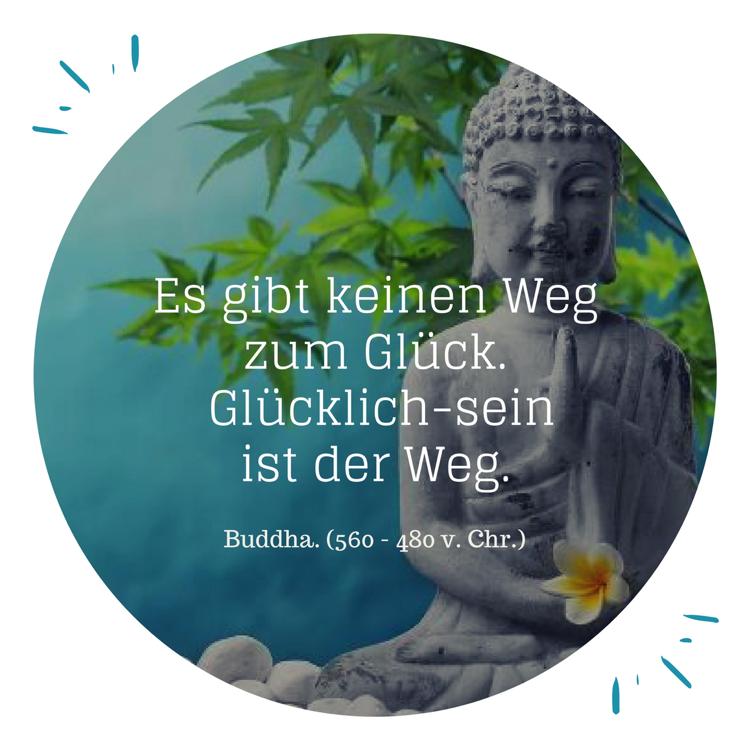 Zitate Gluck Buddha Weg Glucklichsein Spruche Co Positive
