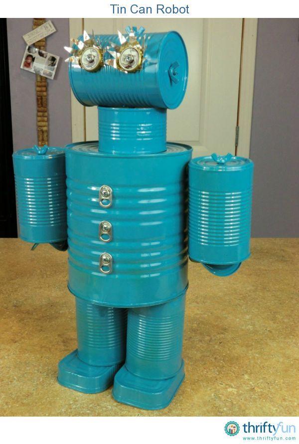 Making a Tin Can Robot #tincans