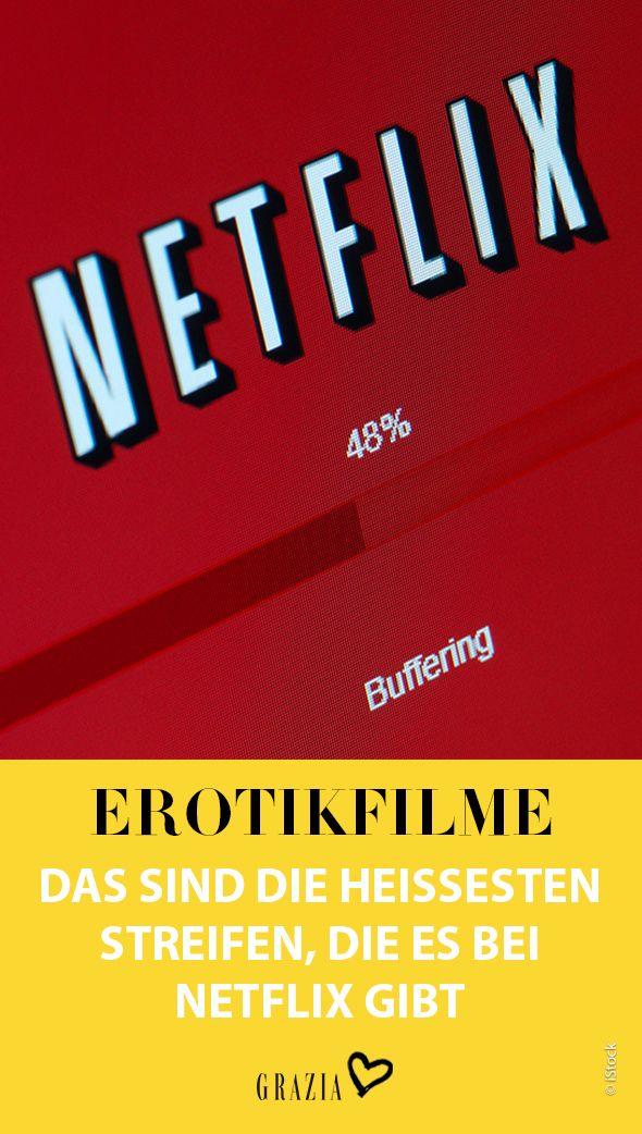 Diese Erotikfilme auf Netflix haben die schärfsten