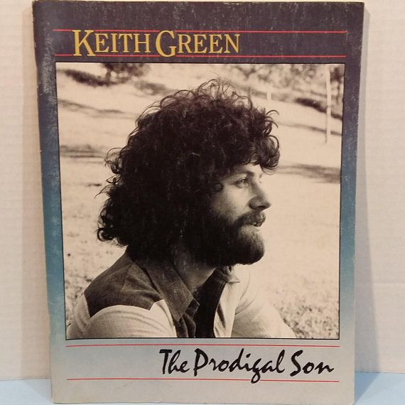 Keith Green The Prodigal Son Tab Piano Vocal Guitar Lesson Book By ...