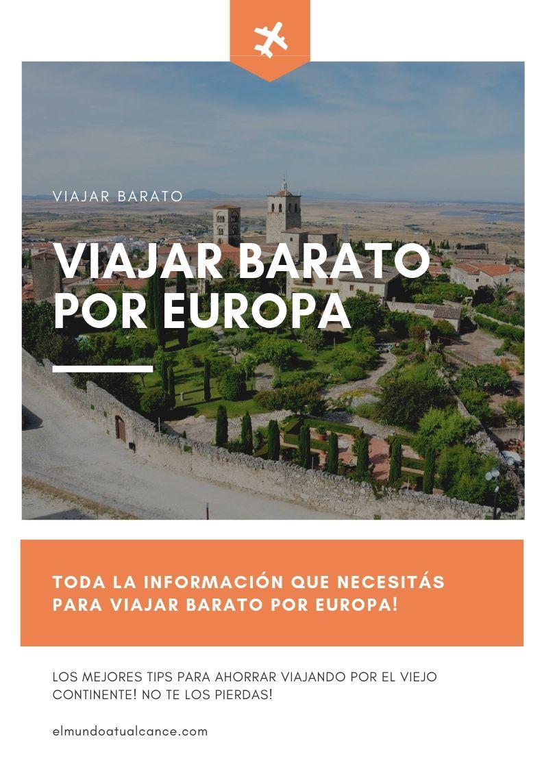 Viajar Barato Por Europa El Mundo A Tu Alcance Trip Travel Travel Tips