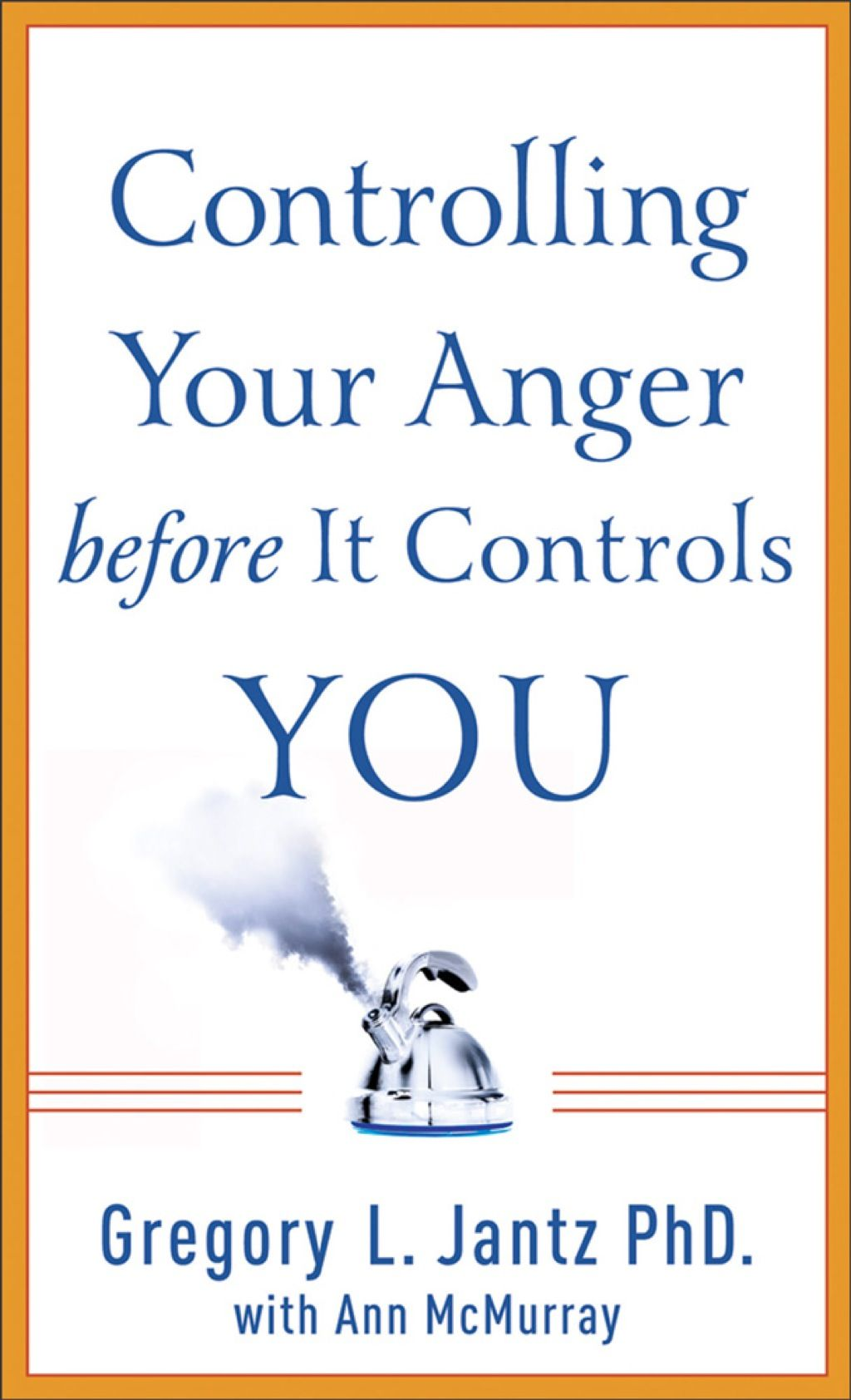 Controlling Your Anger before It Controls You (eBook