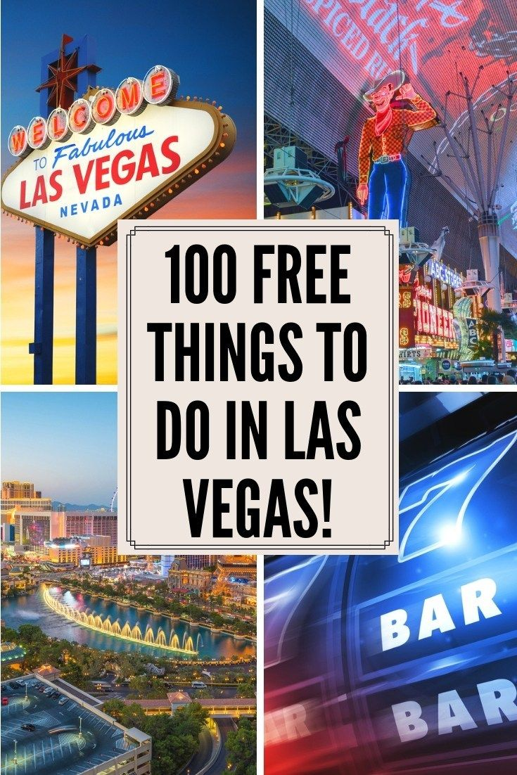 100 free things to do in las vegas on your trip to sin