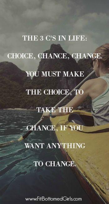Choice Change Chance Words Zitate Motivierende Zitate