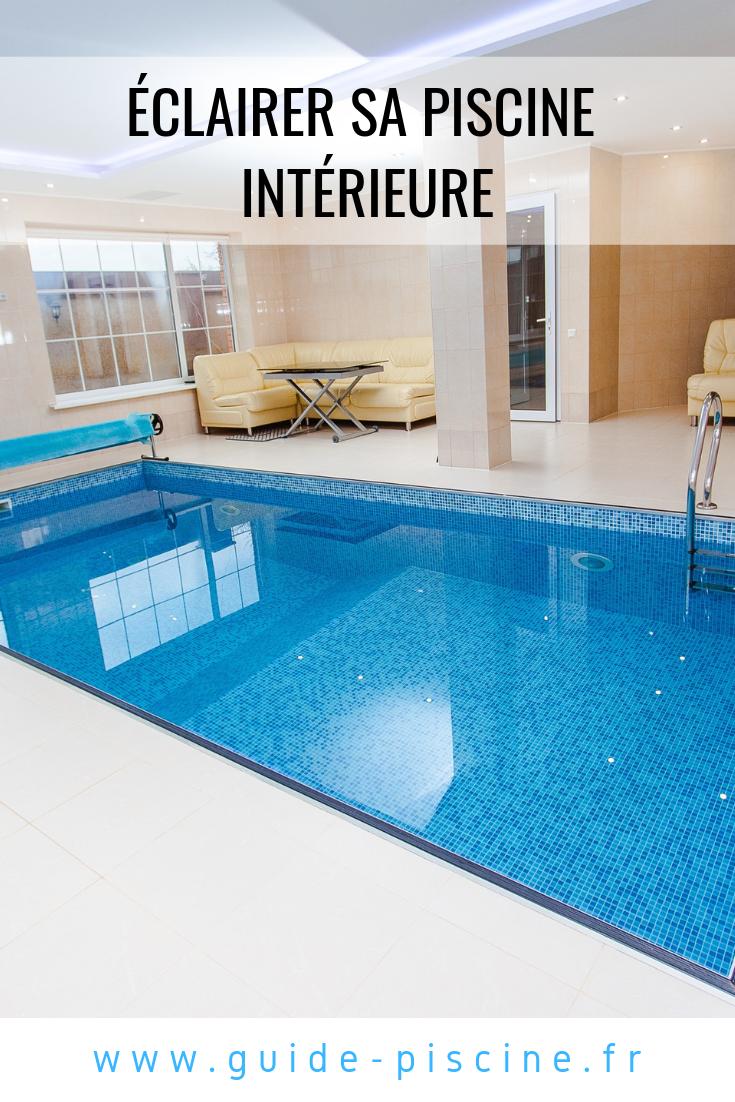 Eclairage Led Autour Piscine Éclairage pour piscine intérieure | piscine intérieure