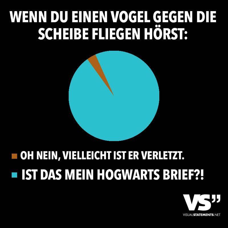Wenn Du Einen Vogel Gegen Die Scheibe Fliegen Horst Visual Statements Harry Potter Fanfiction Zitate Aus Harry Potter Hogwarts Brief