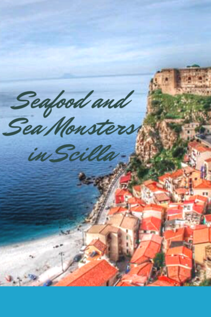 Seafood And Sea Monsters In Scilla
