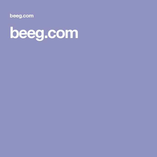 Www Beeg Com