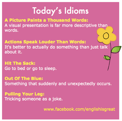 Some idioms to remember.