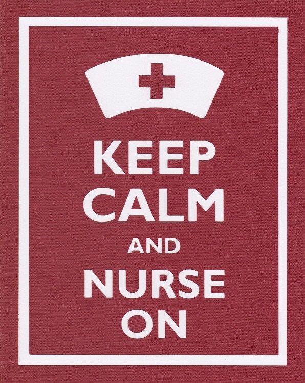 Keep Calm and Nurse On Graphic Wall Art | Nursing <3 | Pinterest