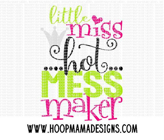 Little Miss Hot Mess Maker Svg Dxf Eps And Png By Hoopmamasvg Little Miss Hot Mess Dxf