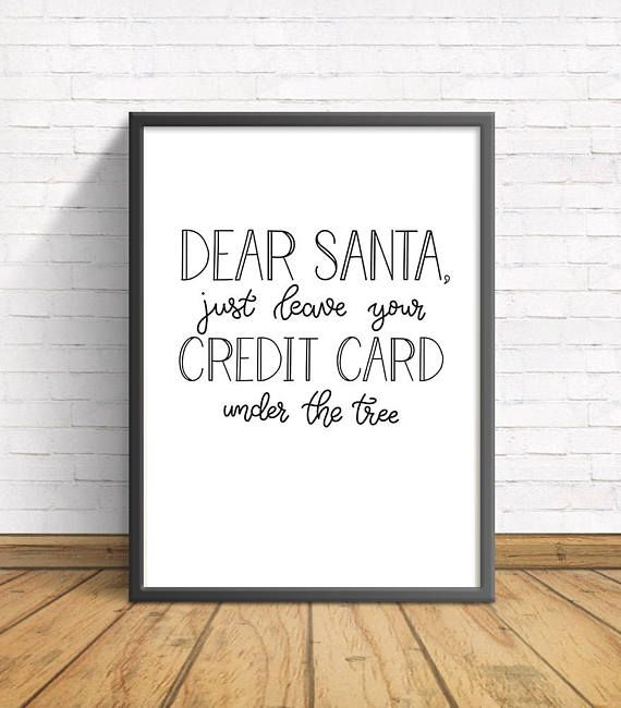 Bon Dear Santa | Leave Your Credit Card | Christmas | Winter | Tree | Printable  Quote