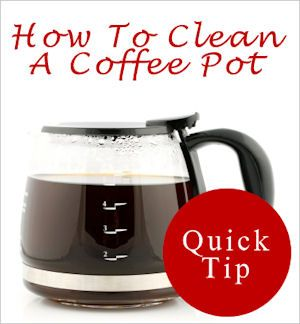 How To Clean A Coffee Pot Coffee Pot